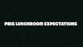 Cather PBIS Lunch Room Expectations